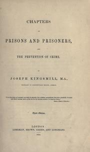 Cover of: Chapters on prisons and prisoners, and the prevention of crime