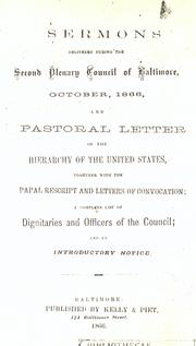 Cover of: Sermons delivered during the second Plenary council of Baltimore, October, 1866 |