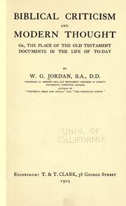Cover of: Biblical criticism and modern thought: or, The place of the Old Testament documents in the life of to-day