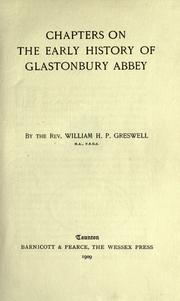 Chapters on the early history of Glastonbury Abbey by William Henry Parr Greswell