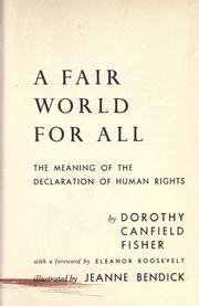 Cover of: A fair world for all: the meaning of the Declaration of human rights