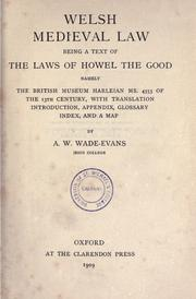 Cover of: Welsh medieval law by with translation, introduction, appendix, glossary, index, and a map by A. W. Wade-Evans.