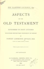 Aspects of the Old Testament considered in eight lectures by Robert L. Ottley