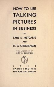 Cover of: How to use talking pictures in business | Lyne Shackleford Metcalfe