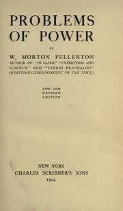 Problems of power by William Morton Fullerton