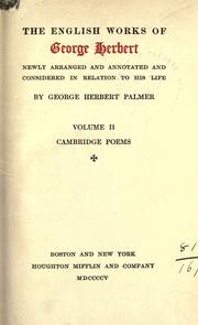 Cover of: English works, newly arranged and annotated and considered in relation to his life