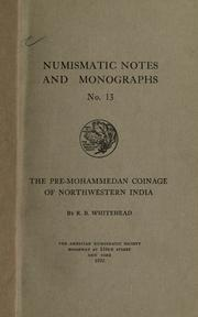The pre-Mohammedan coinage of Northwestern India by R. B. Whitehead