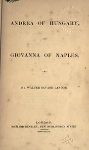 Cover of: Andrea of Hungary, and Giovanna of Naples [plays, in verse]