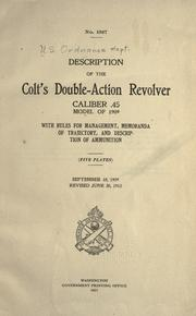 Cover of: Description of the Colt's double-action revolver, caliber .45, model of 1909 |