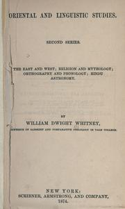 Oriental and linguistic studies by William Dwight Whitney