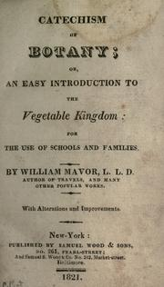 Cover of: Catechism of botany, or, An easy introduction to the vegetable kingdom