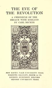 Cover of: The eve of the revolution: a chronicle of the breach with England