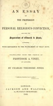 Cover of: An essay on the profession of personal religious conviction: and upon the separation of church and state, considered with reference to the fulfilment of that duty