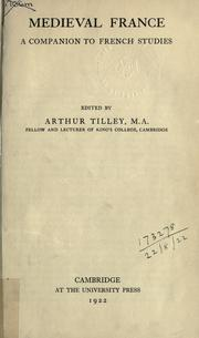 Medieval France by Arthur Augustus Tilley