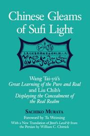 Cover of: Chinese Gleams of Sufi Light | Sachiko, Murata