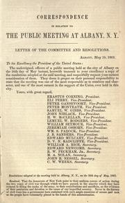 Cover of: Correspondence in relation to the public meeting at Albany, N. Y