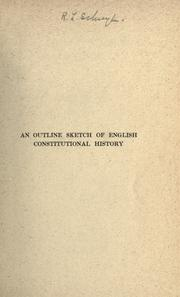 Cover of: An outline sketch of English constitutional history