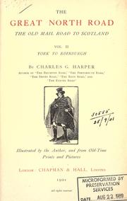 Cover of: The Great North Road, the old mail road to Scotland by Harper, Charles G.