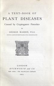 Cover of: A text-book of plant diseases caused by cryptogramic parasites