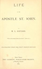 Cover of: Life of the apostle St. John | Baunard Mgr.