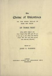 Cover of: The choise of Valentines: or, themerie ballad of Nash his dildo
