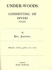 Cover of: Underwoods: consisting of divers poems