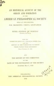 Cover of: An historical account of the origin and formation of the American Philosophical Society held at Philadelphia for promoting useful knowledge