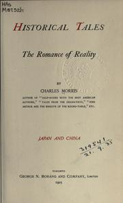 Cover of: Historical tales, the romance of reality: Japan and China