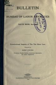 Cover of: Constitutional aspects of the Ten Hour Law