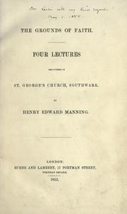 Cover of: The grounds of faith | Henry Edward Manning