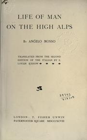 Cover of: Life of man on the high Alps