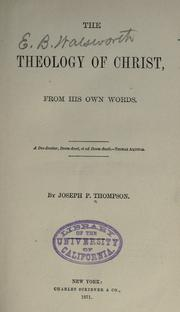 Cover of: The theology of Christ from His own words