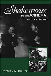 Cover of: Shakespeare in the cinema | Stephen M. Buhler