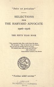Cover of: Selections from the Harvard Advocate 1906-1916 |