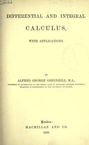 Cover of: Differential and integral calculus | Greenhill, G. Sir