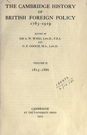 Cover of: The Cambridge history of British foreign policy, 1783-1919