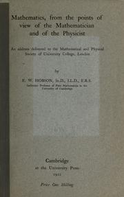 Cover of: Mathematics, from the points of view of the mathematician and of the physicist