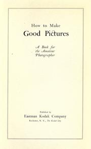 Cover of: How to make good pictures