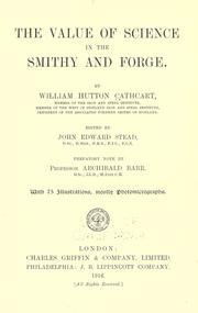 Cover of: The Value of Science in the Smithy and Forge | William Hutton Cathcart