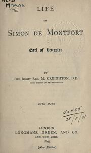 Cover of: Life of Simon de Montfort, Earl of Leicester: with maps.
