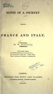 Cover of: Notes of a journey through France and Italy