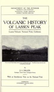 Cover of: The volcanic history of Lassen Peak, Lassen Volcanic National Park, California