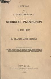 Cover of: Journal of a residence on a Georgian plantation in 1838-1839. | Fanny Kemble