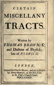 Cover of: Certain miscellany tracts