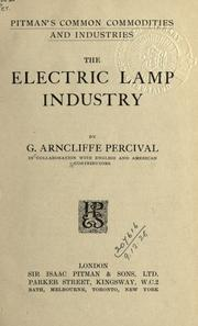 Cover of: The electric lamp industry
