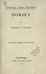 Cover of: Dorset. | Arthur Leslie Salmon