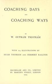 Coaching days and coaching ways by W. O. Tristram