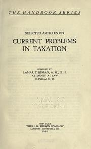 Cover of: Selected articles on current problems in taxation