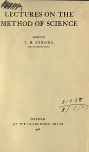 Lectures on the method of science by Thomas B. Strong