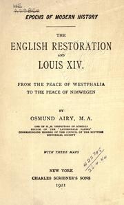 The English restoration and Louis XIV by Osmund Airy